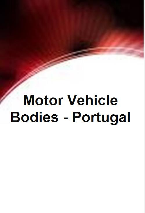 Motor Vehicle Bodies - Portugal - Product Image