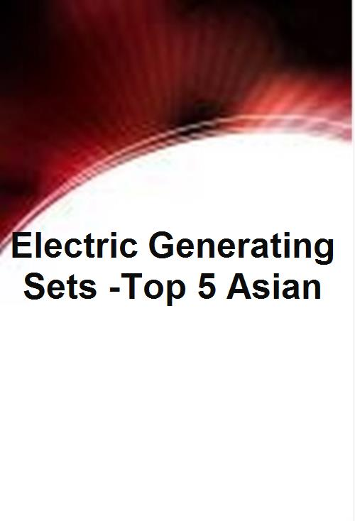Electric Generating Sets -Top 5 Asian - Product Image