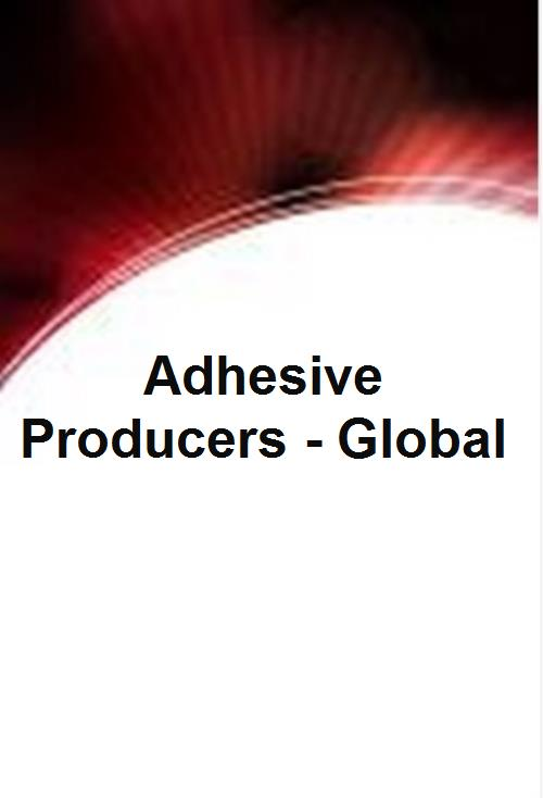 Adhesive Producers - Global - Product Image