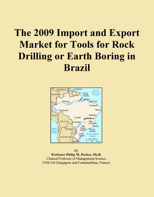 The 2009 Import and Export Market for Tools for Rock Drilling or Earth Boring in Brazil - Product Image