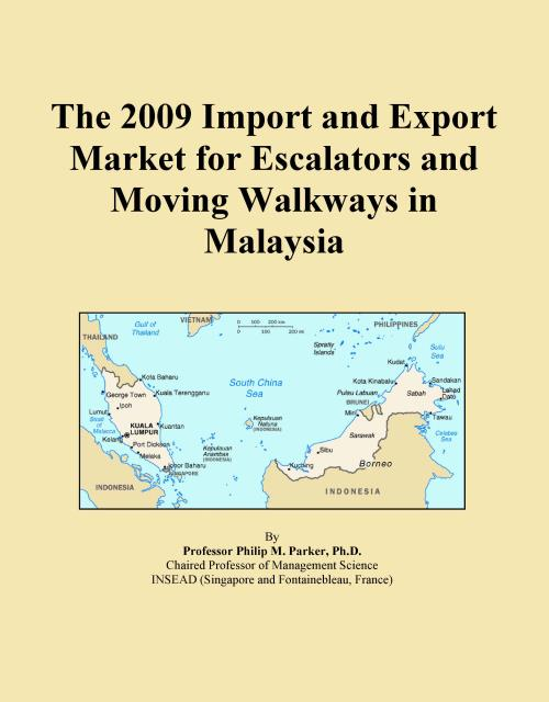 The 2009 Import and Export Market for Escalators and Moving Walkways in Malaysia - Product Image