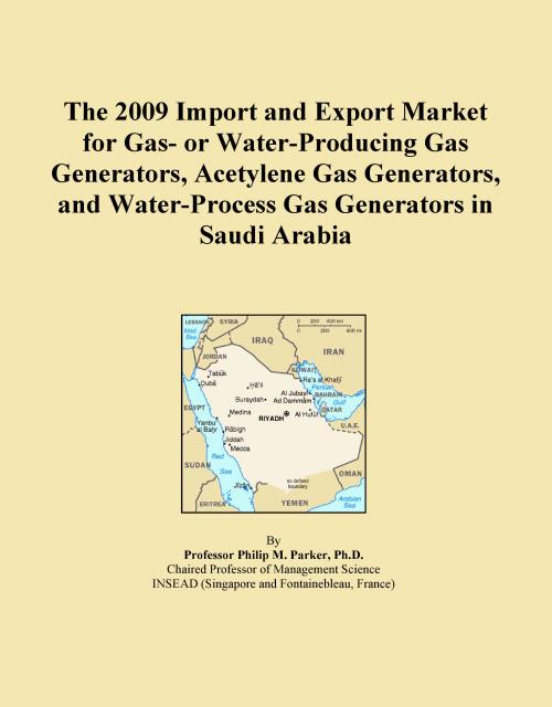 The 2009 Import and Export Market for Gas- or Water-Producing Gas Generators, Acetylene Gas Generators, and Water-Process Gas Generators in Saudi Arabia - Product Image