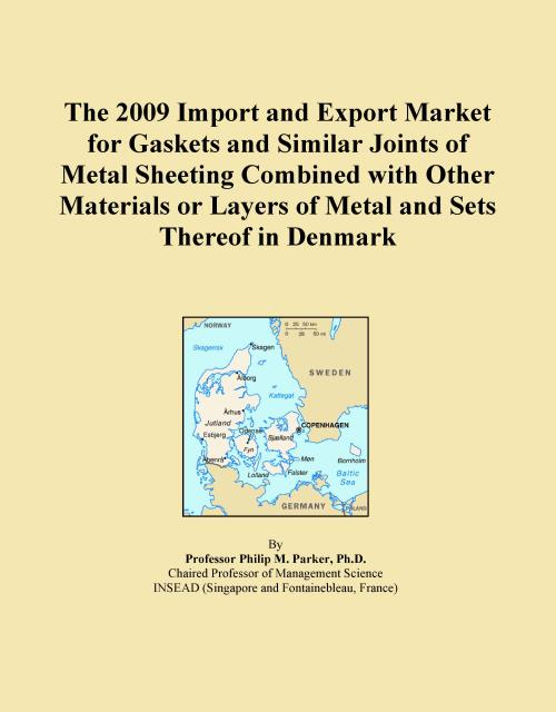 The 2009 Import and Export Market for Gaskets and Similar Joints of Metal Sheeting Combined with Other Materials or Layers of Metal and Sets Thereof in Denmark - Product Image