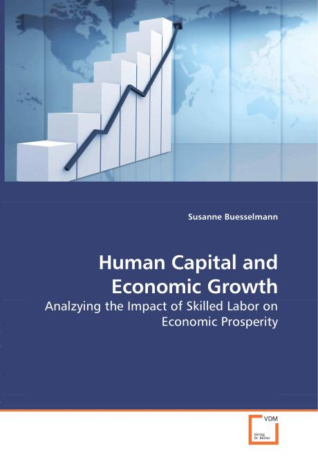 Human Capital and Economic Growth. Edition No. 1 - Product Image