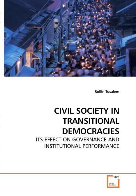 CIVIL SOCIETY IN TRANSITIONAL DEMOCRACIES. Edition No. 1 - Product Image