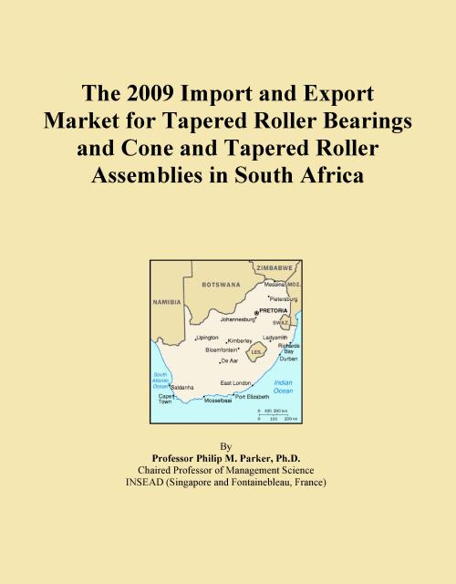 The 2009 Import and Export Market for Tapered Roller Bearings and Cone and Tapered Roller Assemblies in South Africa - Product Image