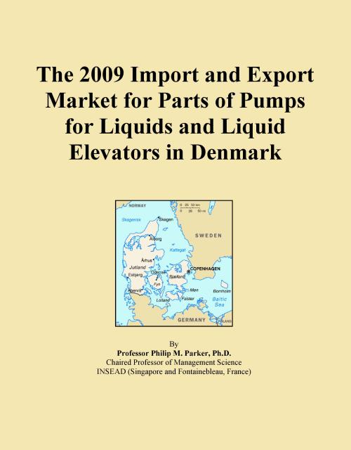 The 2009 Import and Export Market for Parts of Pumps for Liquids and Liquid Elevators in Denmark - Product Image