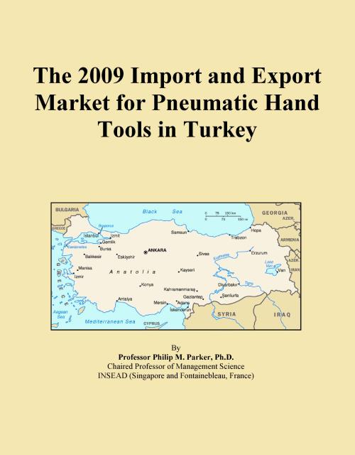 The 2009 Import and Export Market for Pneumatic Hand Tools in Turkey - Product Image