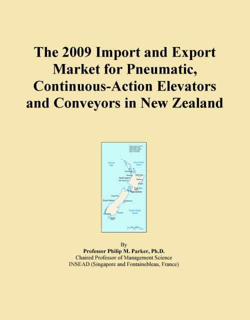 The 2009 Import and Export Market for Pneumatic, Continuous-Action Elevators and Conveyors in New Zealand - Product Image