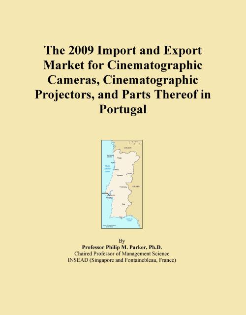 The 2009 Import and Export Market for Cinematographic Cameras, Cinematographic Projectors, and Parts Thereof in Portugal - Product Image