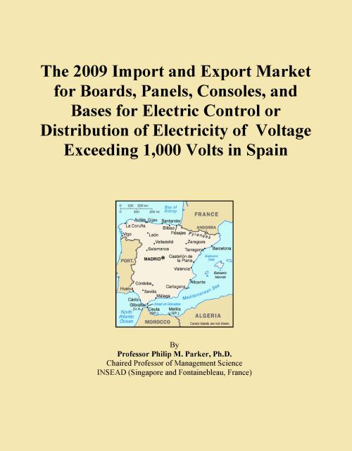 The 2009 Import and Export Market for Boards, Panels, Consoles, and Bases for Electric Control or Distribution of Electricity of Voltage Exceeding 1,000 Volts in Spain - Product Image