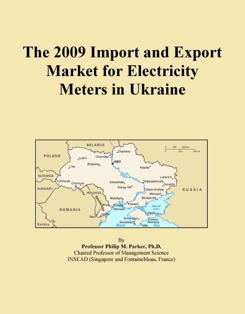 The 2009 Import and Export Market for Electricity Meters in Ukraine - Product Image