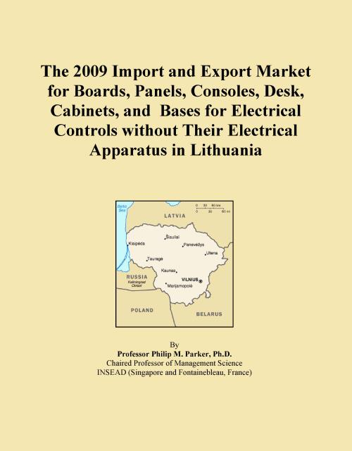 The 2009 Import and Export Market for Boards, Panels, Consoles, Desk, Cabinets, and Bases for Electrical Controls without Their Electrical Apparatus in Lithuania - Product Image
