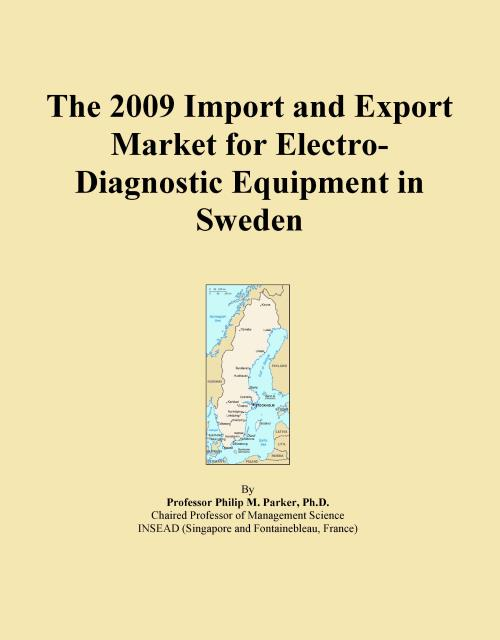 The 2009 Import and Export Market for Electro-Diagnostic Equipment in Sweden - Product Image