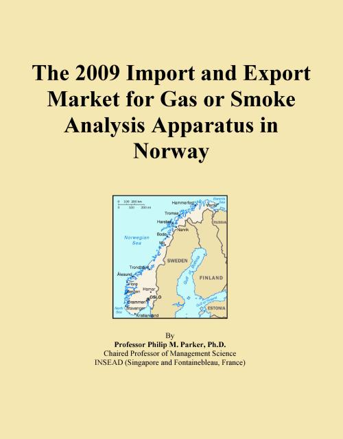 The 2009 Import and Export Market for Gas or Smoke Analysis Apparatus in Norway - Product Image