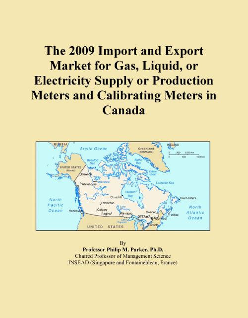 The 2009 Import and Export Market for Gas, Liquid, or Electricity Supply or Production Meters and Calibrating Meters in Canada - Product Image