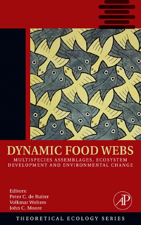 Dynamic Food Webs, Vol 3. Theoretical Ecology Series - Product Image