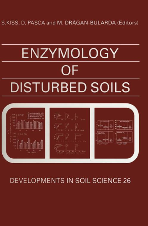 Enzymology of Disturbed Soils, Vol 26. Developments in Soil Science - Product Image