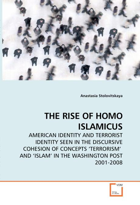 THE RISE OF HOMO ISLAMICUS. Edition No. 1 - Product Image