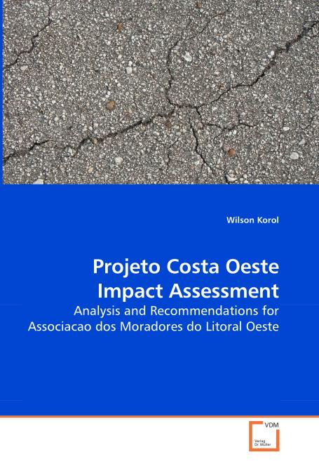 Projeto Costa Oeste Impact Assessment. Edition No. 1 - Product Image