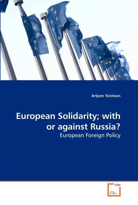 European Solidarity; with or against Russia?. Edition No. 1 - Product Image