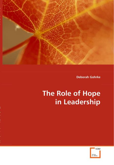The Role of Hope in Leadership. Edition No. 1 - Product Image