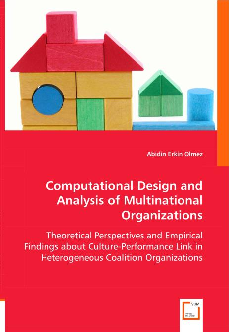 Computational Design and Analysis of Multinational Organizations. Edition No. 1 - Product Image