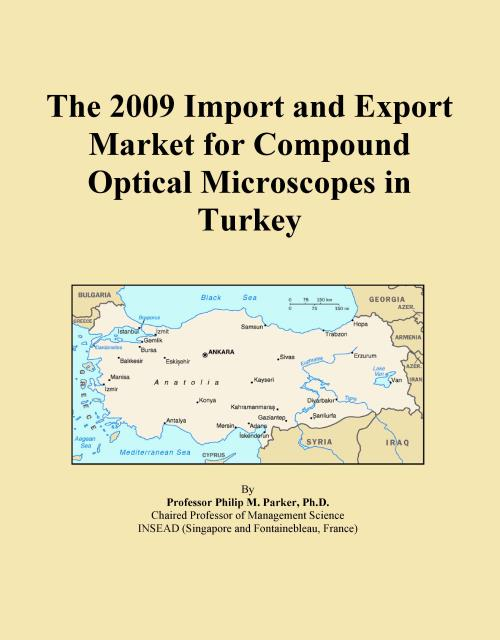 The 2009 Import and Export Market for Compound Optical Microscopes in Turkey - Product Image