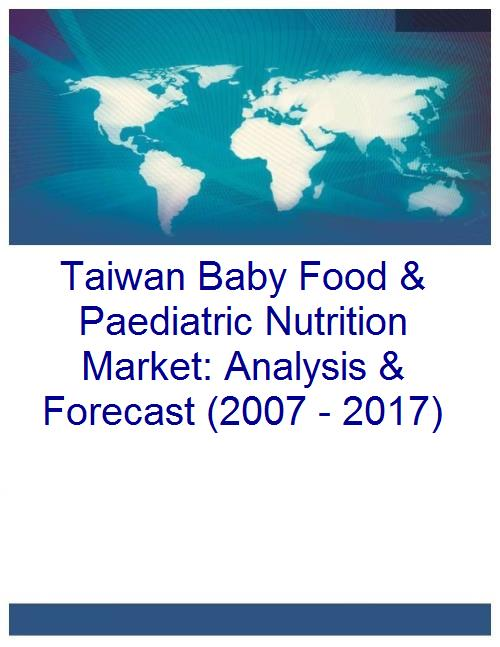 Taiwan Baby Food & Paediatric Nutrition Market: Analysis & Forecast (2007 - 2017)  - Product Image