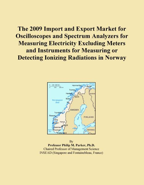 The 2009 Import and Export Market for Oscilloscopes and Spectrum Analyzers for Measuring Electricity Excluding Meters and Instruments for Measuring or Detecting Ionizing Radiations in Norway - Product Image
