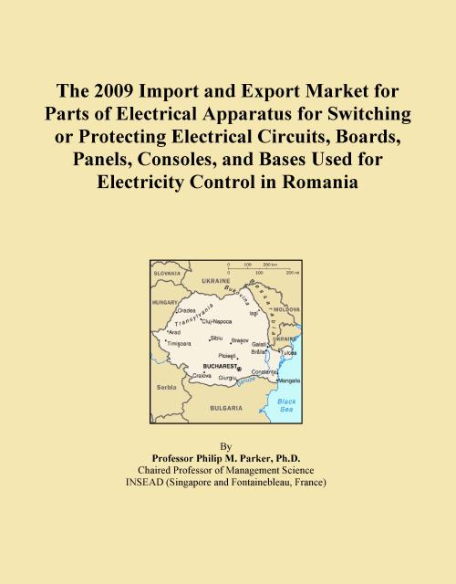 The 2009 Import and Export Market for Parts of Electrical Apparatus for Switching or Protecting Electrical Circuits, Boards, Panels, Consoles, and Bases Used for Electricity Control in Romania - Product Image