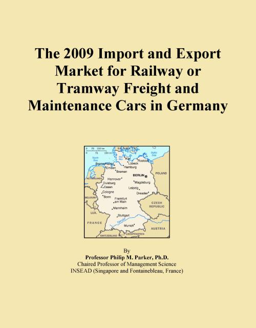 The 2009 Import and Export Market for Railway or Tramway Freight and Maintenance Cars in Germany - Product Image