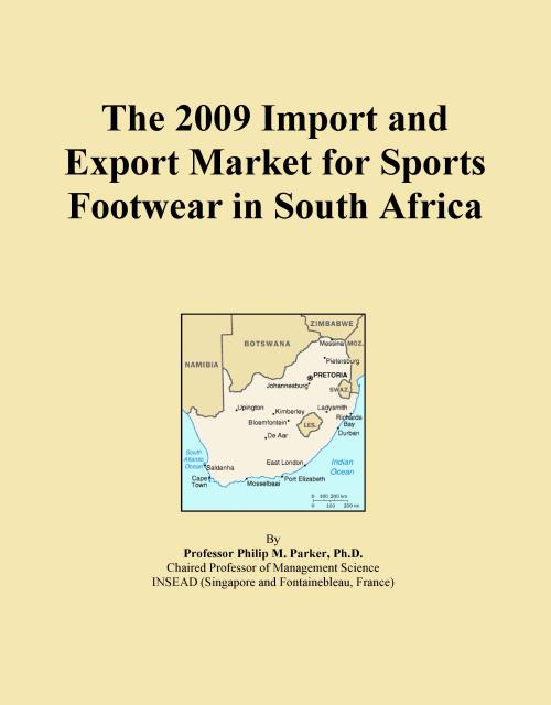 The 2009 Import and Export Market for Sports Footwear in South Africa - Product Image