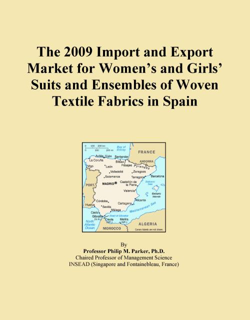 The 2009 Import and Export Market for Women's and Girls' Suits and Ensembles of Woven Textile Fabrics in Spain - Product Image