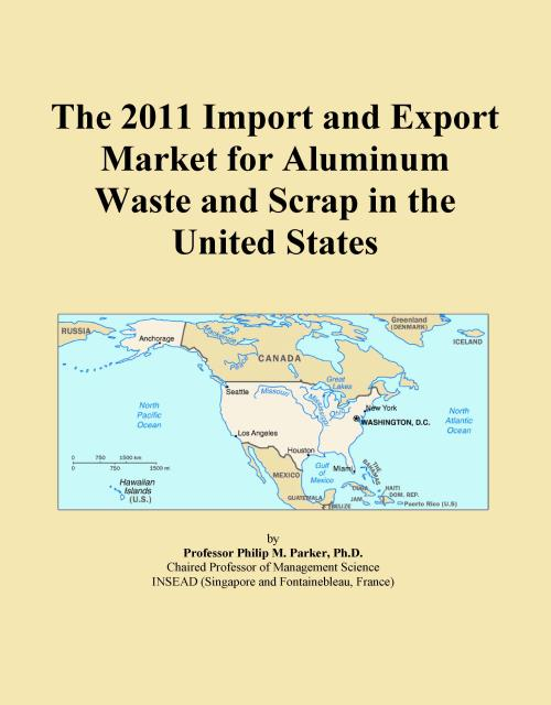 The 2011 Import and Export Market for Aluminum Waste and Scrap in the United States - Product Image