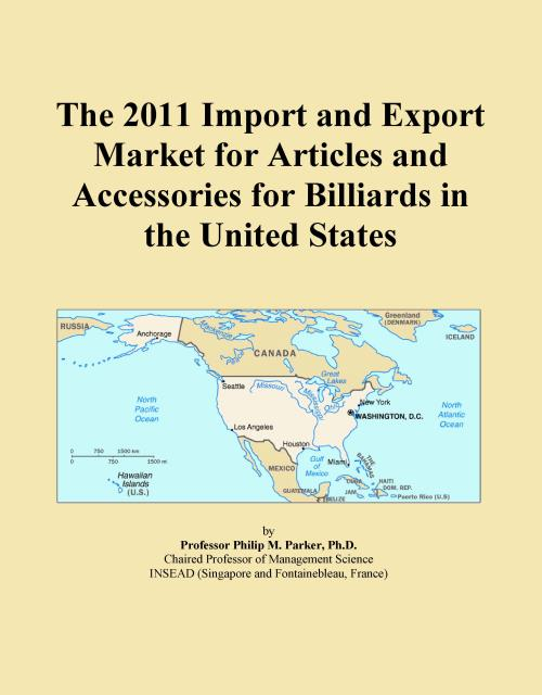 The 2011 Import and Export Market for Articles and Accessories for Billiards in the United States - Product Image