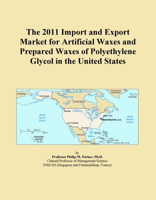 The 2011 Import and Export Market for Artificial Waxes and Prepared Waxes of Polyethylene Glycol in the United States - Product Image