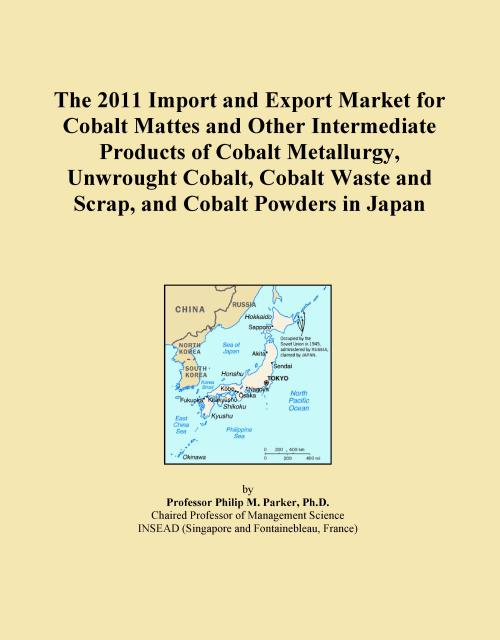 The 2011 Import and Export Market for Cobalt Mattes and Other Intermediate Products of Cobalt Metallurgy, Unwrought Cobalt, Cobalt Waste and Scrap, and Cobalt Powders in Japan - Product Image