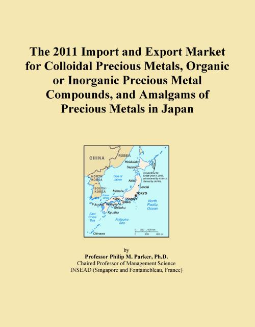 The 2011 Import and Export Market for Colloidal Precious Metals, Organic or Inorganic Precious Metal Compounds, and Amalgams of Precious Metals in Japan - Product Image