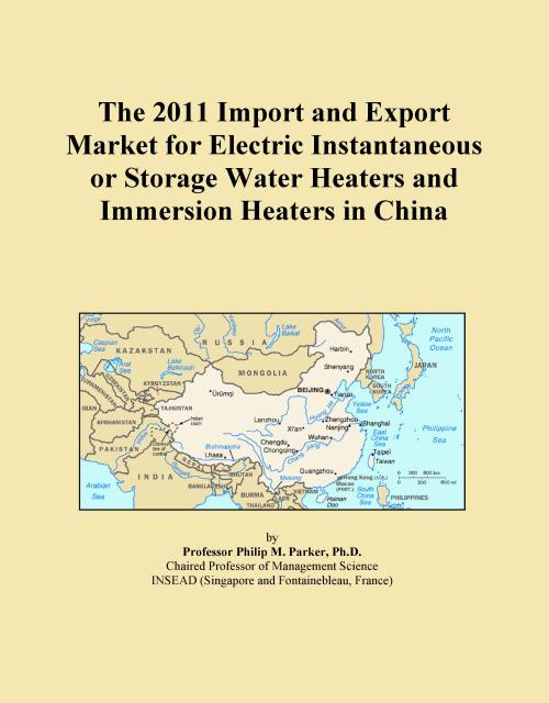 The 2011 Import and Export Market for Electric Instantaneous or Storage Water Heaters and Immersion Heaters in China - Product Image