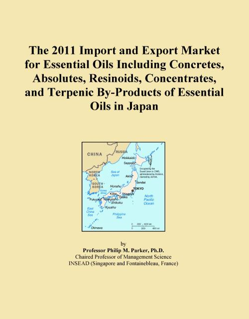 The 2011 Import and Export Market for Essential Oils Including Concretes, Absolutes, Resinoids, Concentrates, and Terpenic By-Products of Essential Oils in Japan - Product Image