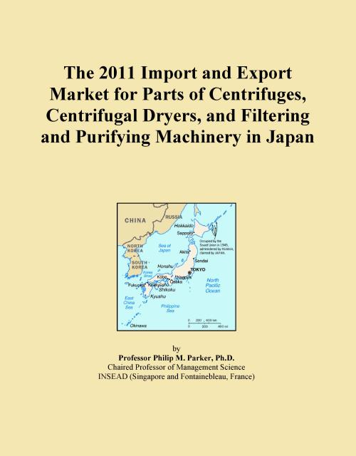 The 2011 Import and Export Market for Parts of Centrifuges, Centrifugal Dryers, and Filtering and Purifying Machinery in Japan - Product Image