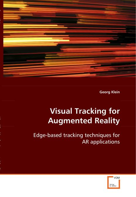 Visual Tracking for Augmented Reality. Edition No. 1 - Product Image