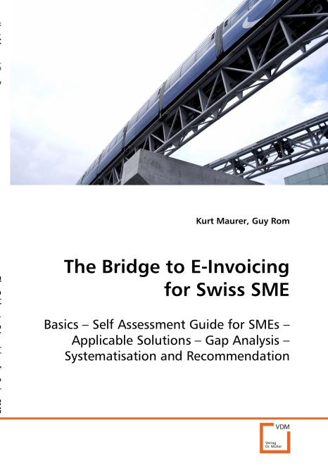 The Bridge to E-Invoicing for Swiss SME. Edition No. 1 - Product Image