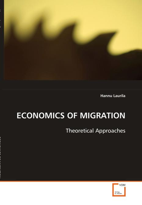 ECONOMICS OF MIGRATION. Edition No. 1 - Product Image