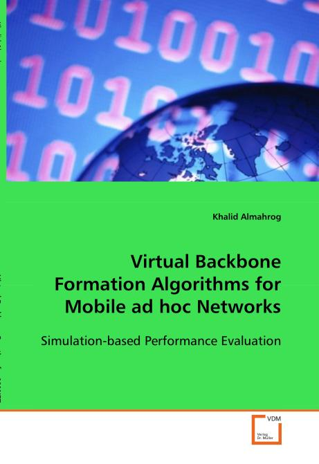 Virtual Backbone Formation Algorithms for Mobile ad