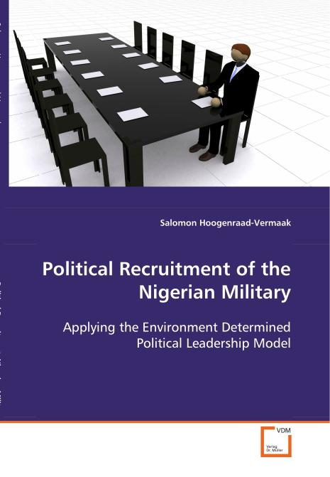 Political Recruitment of the Nigerian Military. Edition No. 1 - Product Image