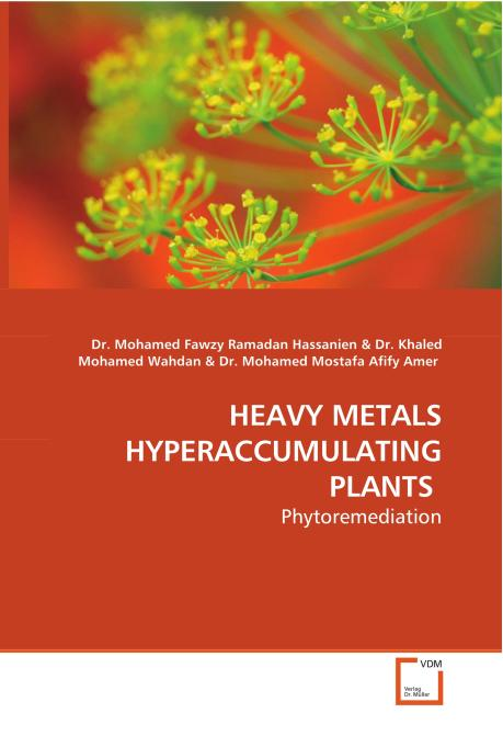 HEAVY METALS HYPERACCUMULATING PLANTS. Edition No. 1 - Product Image