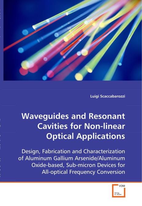 Waveguides and Resonant Cavities for Non-linear 