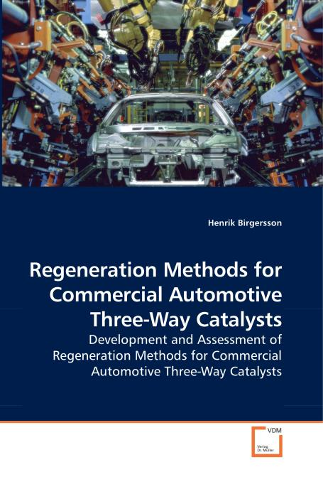 Regeneration Methods for Commercial Automotive Three-Way Catalysts. Edition No. 1 - Product Image